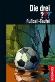 Fußball-Teufel / Die drei Fragezeichen Bd.164 (eBook, ePUB)