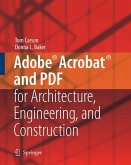 Adobe® Acrobat® and PDF for Architecture, Engineering, and Construction (eBook, PDF)