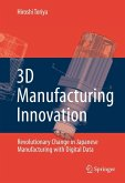 3D Manufacturing Innovation (eBook, PDF)