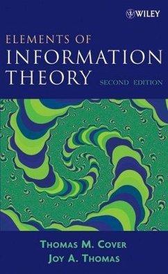Elements of Information Theory (eBook, ePUB) - Cover, Thomas M.; Thomas, Joy A.