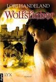 Wolfsfieber / Geschöpfe der Nacht Bd.4 (eBook, ePUB)