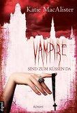 Vampire sind zum Küssen da / Dark One Bd.5 (eBook, ePUB)