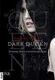 Schwarze Seele, schneeweisses Herz / Dark Queen Bd.1 (eBook, ePUB)