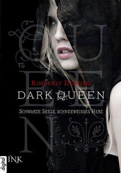 Schwarze Seele, schneeweisses Herz / Dark Queen Bd.1 (eBook, ePUB) - Derting, Kimberly