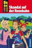 Skandal auf der Rennbahn / Die drei Ausrufezeichen Bd.21 (eBook, ePUB)
