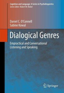 Dialogical Genres (eBook, PDF) - O'Connell, Daniel C.; Kowal, Sabine