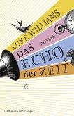 Das Echo der Zeit (eBook, ePUB)