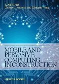 Mobile and Pervasive Computing in Construction (eBook, ePUB)