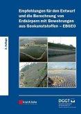Empfehlungen für den Entwurf und die Berechnung von Erdkörpern mit Bewehrungen aus Geokunststoffen (EBGEO) (eBook, PDF)