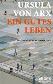 Ein gutes Leben (eBook, ePUB)