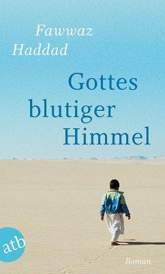 Gottes blutiger Himmel (eBook, ePUB) - Haddad, Fawwaz