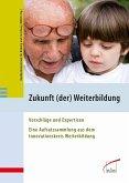 Zukunft (der) Weiterbildung (eBook, PDF)