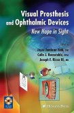 Visual Prosthesis and Ophthalmic Devices (eBook, PDF)