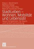 StadtLeben - Wohnen, Mobilität und Lebensstil (eBook, PDF)