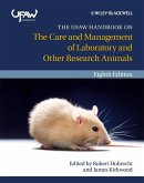 The UFAW Handbook on the Care and Management of Laboratory and Other Research Animals (eBook, PDF)