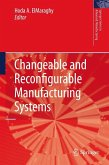 Changeable and Reconfigurable Manufacturing Systems (eBook, PDF)