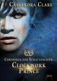 Clockwork Prince / Chroniken der Schattenjäger Bd.2 (eBook, ePUB)