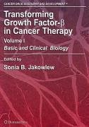 Transforming Growth Factor-ß in Cancer Therapy, Volume I (eBook, PDF) - Jakowlew, SoniaB.