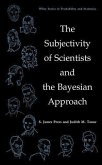 The Subjectivity of Scientists and the Bayesian Approach (eBook, PDF)