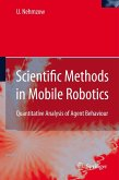 Scientific Methods in Mobile Robotics (eBook, PDF)