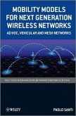 Mobility Models for Next Generation Wireless Networks (eBook, PDF)