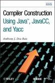 Compiler Construction Using Java, JavaCC, and Yacc (eBook, ePUB)