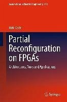 Partial Reconfiguration on FPGAs (eBook, PDF) - Koch, Dirk