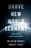 Brave New World Economy (eBook, ePUB)