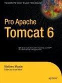 Pro Apache Tomcat 6 (eBook, PDF)