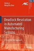 Deadlock Resolution in Automated Manufacturing Systems (eBook, PDF)