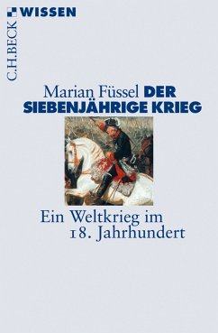 Der Siebenjährige Krieg (eBook, ePUB) - Füssel, Marian