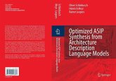Optimized ASIP Synthesis from Architecture Description Language Models (eBook, PDF)