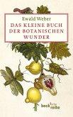 Das kleine Buch der botanischen Wunder (eBook, ePUB)