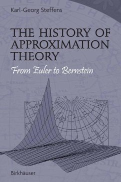 The History of Approximation Theory (eBook, PDF) - Steffens, Karl-Georg