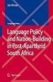 Language Policy and Nation-Building in Post-Apartheid South Africa (eBook, PDF)