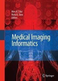 Medical Imaging Informatics (eBook, PDF)
