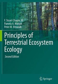 Principles of Terrestrial Ecosystem Ecology (eBook, PDF) - Chapin Iii, F Stuart; Matson, Pamela A.; Vitousek, Peter