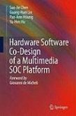 Hardware Software Co-Design of a Multimedia SOC Platform (eBook, PDF)