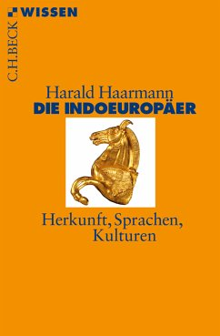 Die Indoeuropäer (eBook, ePUB) - Haarmann, Harald