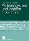 Parteiensystem und Wahlen in Sachsen (eBook, PDF)