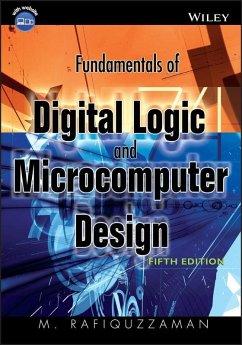 Fundamentals of Digital Logic and Microcomputer Design (eBook, PDF) - Rafiquzzaman, M.
