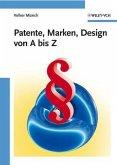 Patente, Marken, Design von A bis Z (eBook, PDF)