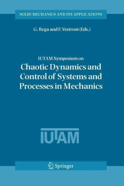 IUTAM Symposium on Chaotic Dynamics and Control of Systems and Processes in Mechanics (eBook, PDF)