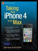 Taking Your iPhone 4 to the Max (eBook, PDF)
