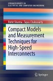 Compact Models and Measurement Techniques for High-Speed Interconnects (eBook, PDF)