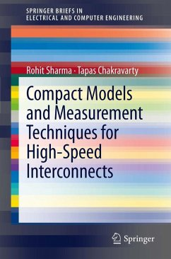 Compact Models and Measurement Techniques for High-Speed Interconnects (eBook, PDF) - Sharma, Rohit; Chakravarty, Tapas