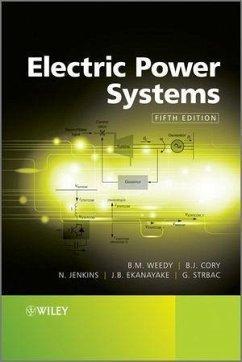 Electric Power Systems (eBook, PDF) - Weedy, B. M.; Ekanayake, Janaka; Strbac, Goran; Cory, B. J.; Jenkins, N.