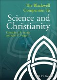 The Blackwell Companion to Science and Christianity (eBook, ePUB)