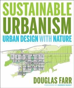 Sustainable Urbanism (eBook, ePUB) - Farr, Douglas