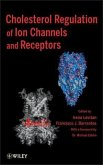 Cholesterol Regulation of Ion Channels and Receptors (eBook, ePUB)